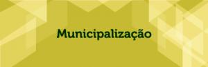 Municipalização